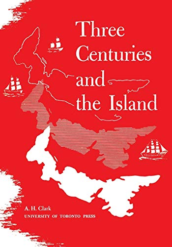 Three Centuries and the Island (Heritage): Andrew Hill Clark