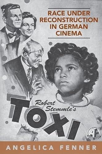 9781442640085: Race under Reconstruction in German Cinema: Robert Stemmle's Toxi (German and European Studies)