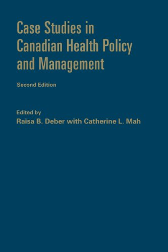 9781442640221: Case Studies in Canadian Health Policy and Management, Second Edition