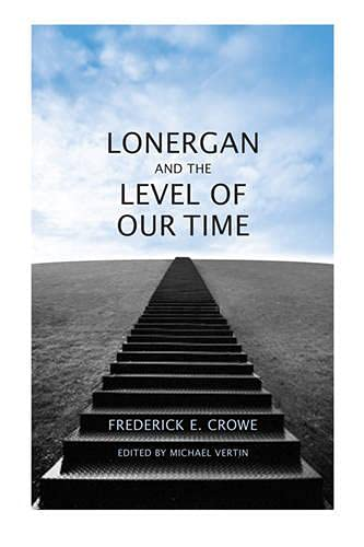 9781442640320: Lonergan and the Level of Our Time