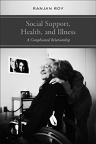 9781442640351: Social Support, Health, and Illness: A Complicated Relationship