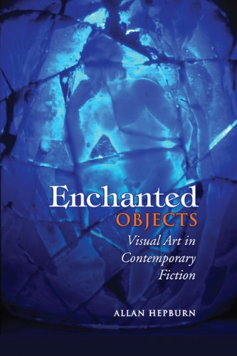 9781442641006: Enchanted Objects: Visual Art in Contemporary Fiction