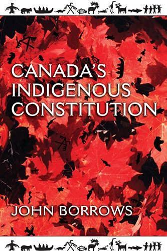 9781442641037: Canada's Indigenous Constitution