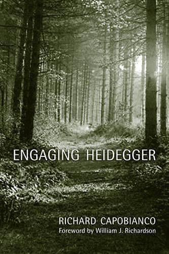 Engaging Heidegger (New Studies in Phenomenology and Hermeneutics): Capobianco, Richard M