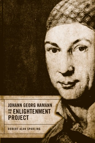 9781442642157: Johann Georg Hamann and the Enlightenment Project