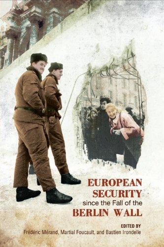 9781442642409: European Security since the Fall of the Berlin Wall (European Union Studies)