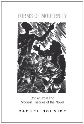 9781442642515: Forms of Modernity: Don Quixote and Modern Theories of the Novel (University of Toronto Romance Series)