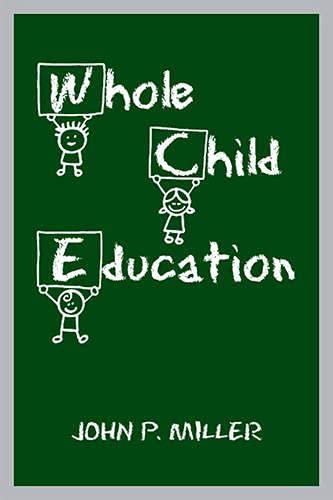 9781442642607: Whole Child Education
