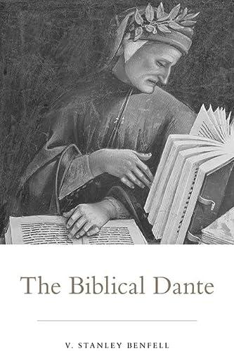 The Biblical Dante: V. Stanley Benfell
