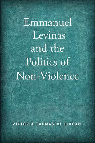 9781442642843: Emmanuel Levinas and the Politics of Non-Violence