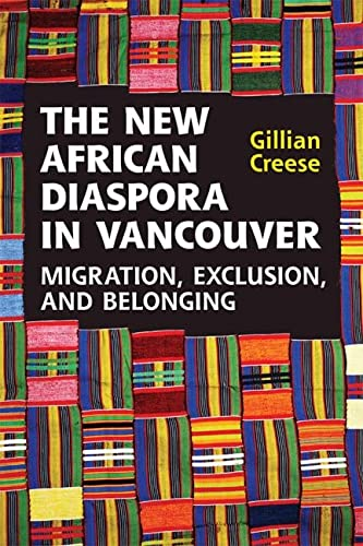 9781442642959: The New African Diaspora in Vancouver: Migration, Exclusion and Belonging
