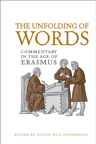 9781442643376: The Unfolding of Words: Commentary in the Age of Erasmus (Erasmus Studies)