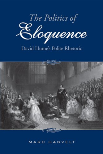 The Politics of Eloquence: David Hume s Polite Rhetoric (Hardback): Marc Hanvelt