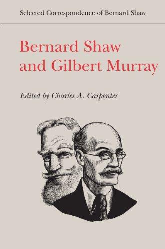 9781442643826: Bernard Shaw and Gilbert Murray
