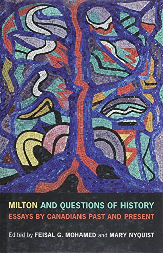 9781442643925: Milton and Questions of History: Essays by Canadians Past and Present
