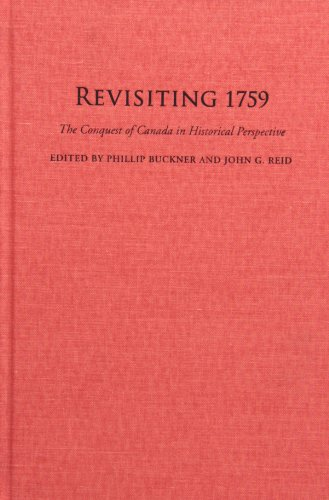 9781442644076: Revisiting 1759: The Conquest of Canada in Historical Perspective