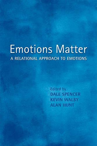 Emotions Matter: A Relational Approach to Emotions: University of Toronto Press, Scholarly ...