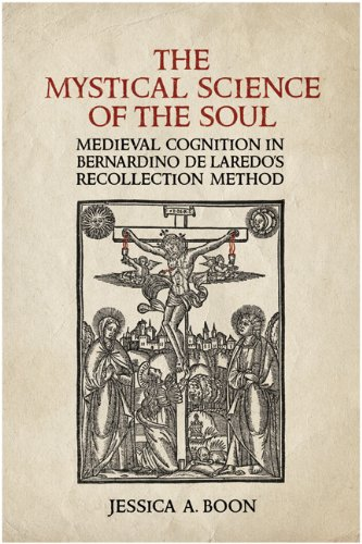 The Mystical Science of the Soul: Medieval: Jessica A. Boon