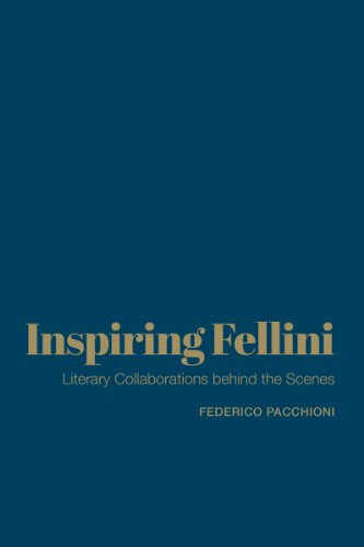 Inspiring Fellini: Literary Collaborations Behind the Scenes: Federico Pacchioni