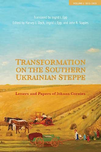 Transformation Along the New Russia Frontier: Letters: Dyck, Harvey L.