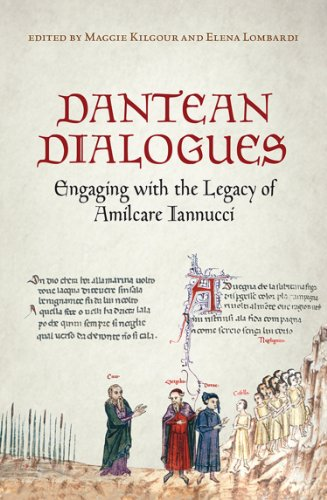 9781442645615: Dantean Dialogues: Engaging with the Legacy of Amilcare Iannucci (Toronto Italian Studies)