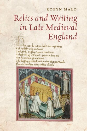 Relics and Writing in Late Medieval England: Malo, Robyn