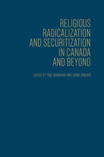 Religious Radicalization and Securitization in Canada and Beyond: Paul A. Bramadat