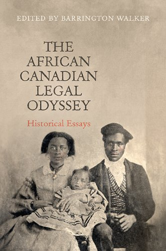 9781442646896: The African Canadian Legal Odyssey: Historical Essays (Osgoode Society for Canadian Legal History)