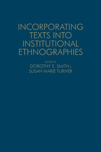 9781442647039: Incorporating Texts into Institutional Ethnographies