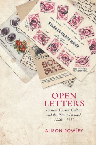 9781442647060: Open Letters: Russian Popular Culture and the Picture Postcard 1880-1922
