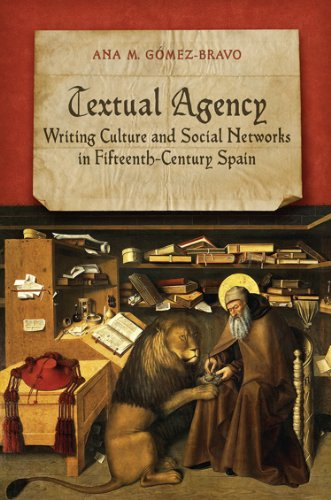 9781442647206: Textual Agency: Writing Culture and Social Networks in Fifteenth-Century Spain (Toronto Iberic)