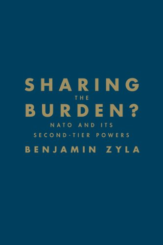 Sharing the Burden?: NATO and its Second-Tier Powers (Hardback): Benjamin Zyla