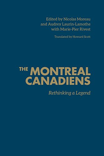 9781442648692: The Montreal Canadiens: Rethinking a Legend