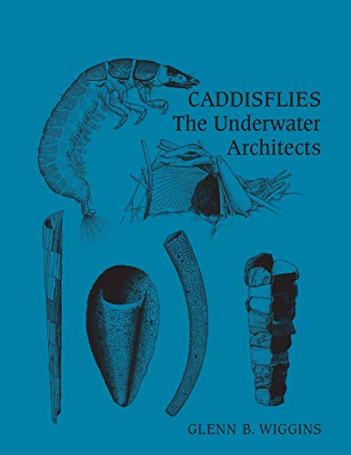 9781442655058: Caddisflies: The Underwater Architects (Heritage)