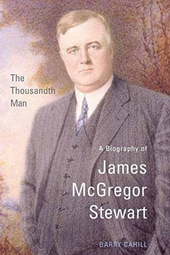 9781442657632: The Thousandth Man: A Biography of James McGregor Stewart (Osgoode Society for Canadian Legal History)
