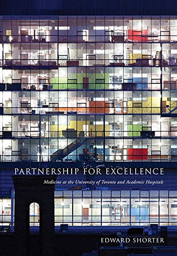 9781442664043: Partnership for Excellence: Medicine at the University of Toronto and Academic Hospitals