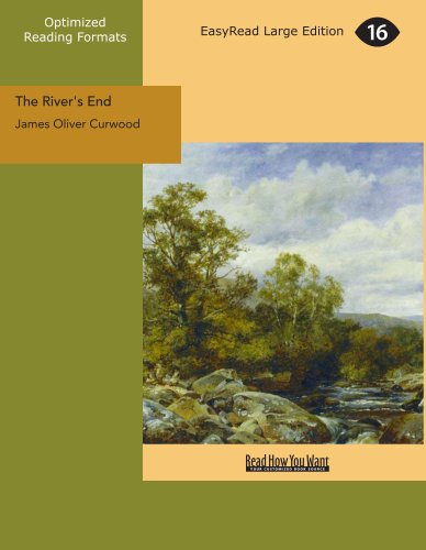 The River's End (1442901764) by Curwood, James Oliver