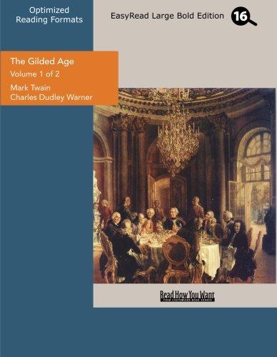 The Gilded Age vol.1: Twain, Mark