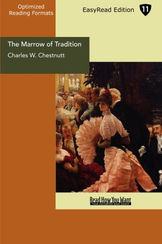 9781442909175: The Marrow of Tradition: Easyread Edition