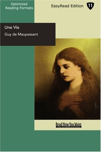 9781442910171: Une Vie (EasyRead Edition): A Woman's Life
