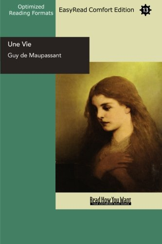 9781442910188: Une Vie (EasyRead Comfort Edition): A Woman's Life