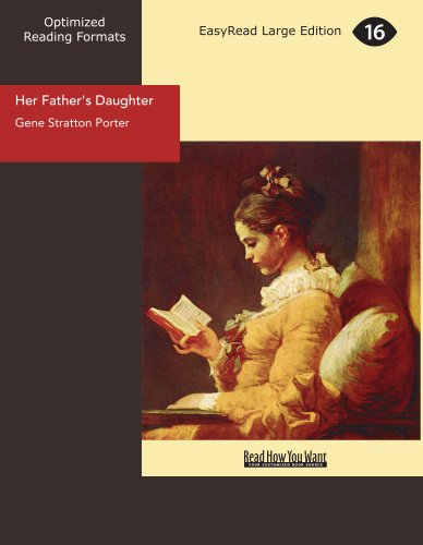 Her Father's Daughter: Gene Stratton Porter