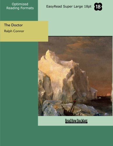 9781442912847: The Doctor (EasyRead Super Large 18pt Edition): A Tale Of The Rockies