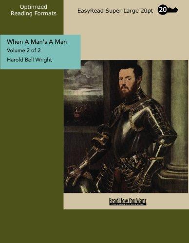 9781442913066: When A Man's A Man