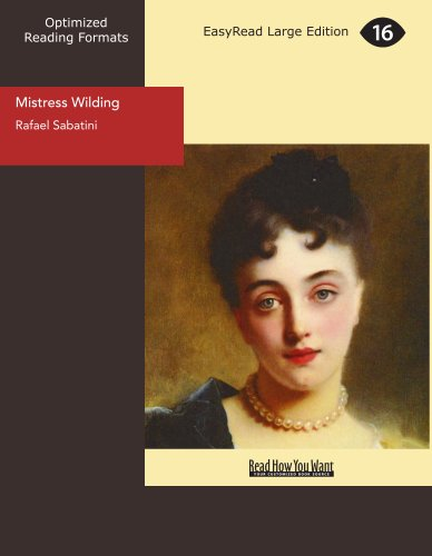 Mistress Wilding (9781442918214) by Rafael Sabatini