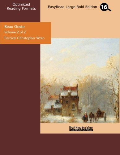 9781442919761: Beau Geste (Volume 2 of 2) (EasyRead Large Bold Edition)