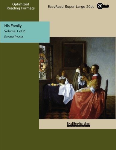 9781442921085: His Family (Volume 1 of 2) (EasyRead Super Large 20pt Edition)