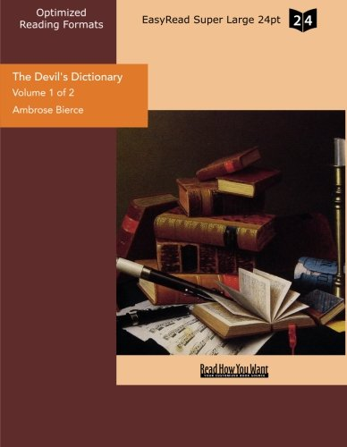 9781442923959: The Devil's Dictionary (Volume 1 of 2) (EasyRead Super Large 24pt Edition)