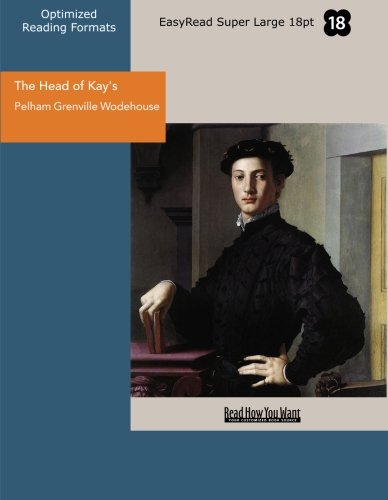 9781442924802: The Head of Kay's (EasyRead Super Large 18pt Edition)