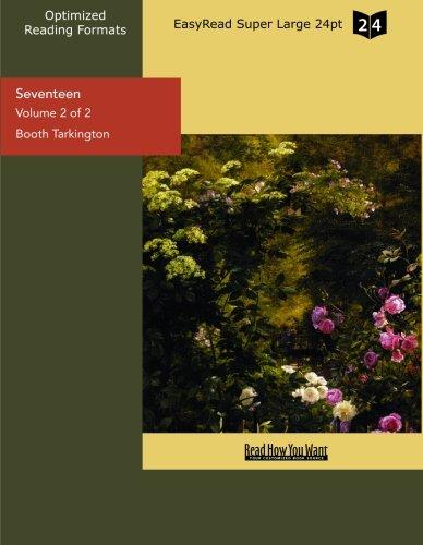 9781442926974: Seventeen (Volume 2 of 2) (EasyRead Super Large 24pt Edition)